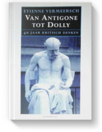 Van Antigone tot Dolly door Etienne Vermeersch